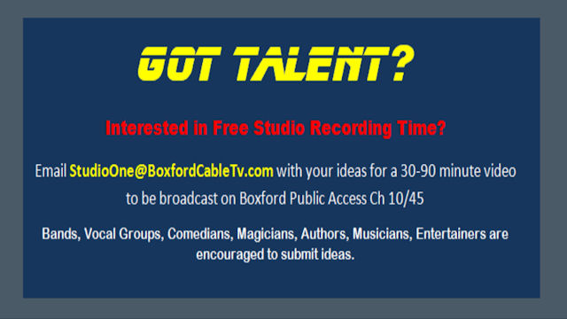 Be a Star on Boxford Cable Access Tv!